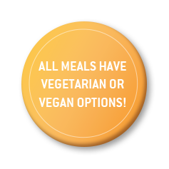 All meals have vegetarian or vegan options!